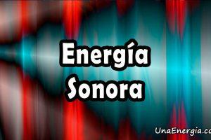 energia sonora o acustica