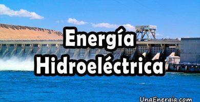 energia hidroelectrica o hidrica